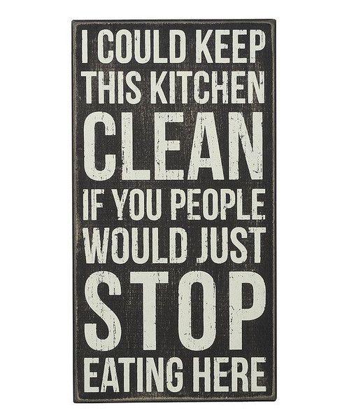 Hilarious kitchen sign!