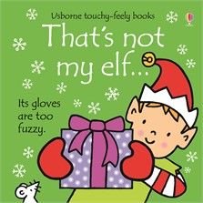 Usborne Touchy-Feely Book:  That's not my Elf...
