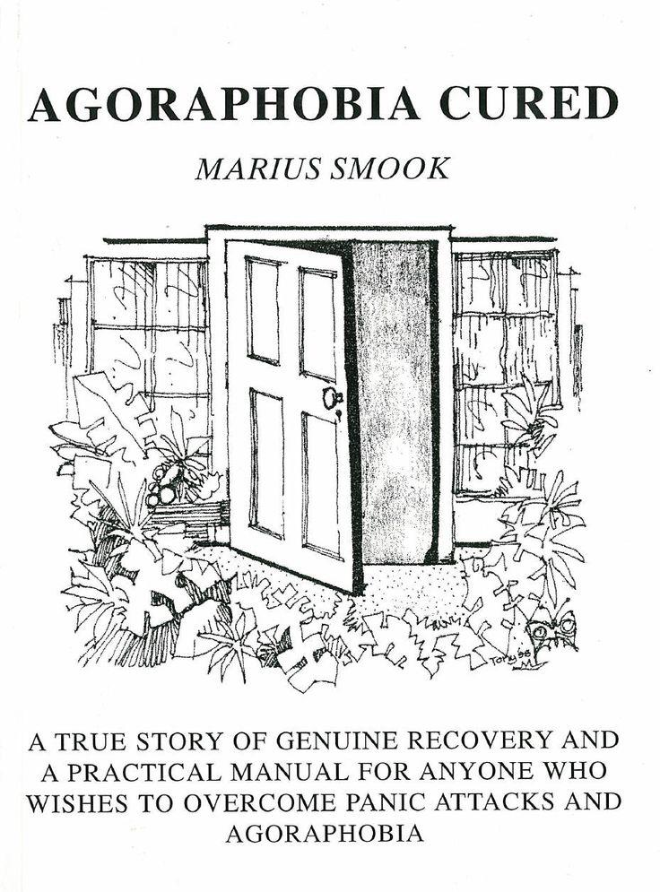 Agoraphobia Cured Book