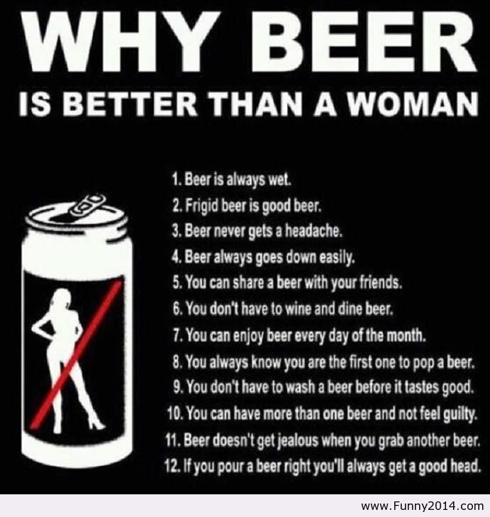 Beer better than a woman