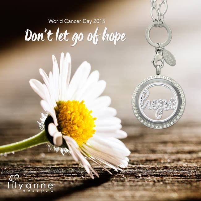Even when it's tough... don't let go of hope <3 #LilyAnneDesigns #WorldCancerDay