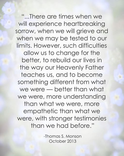 Thomas S. Monson.  Might be my favorite quote!! Love this!