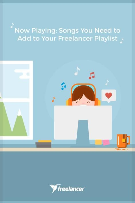 Don't you just love working with music? You need to add these songs to your freelancer playlist now!