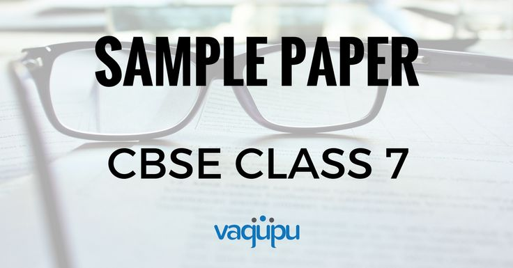 CBSE Class 7 SA1 and SA2 sample question papers for free download of all subjects. Download all the model papers right now for best exam preparation