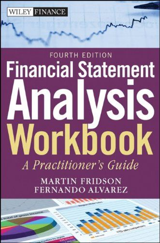 Financial Statement Analysis Workbook: A Practitioner's Guide by Martin S. Fridson http://www.amazon.com/dp/0470640030/ref=cm_sw_r_pi_dp_Dxa6tb07438WJ