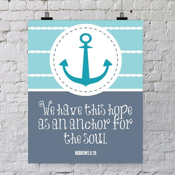 Amazing INSTANT DOWNLOAD 8x10 Printable Bible Verse Hebrews 6:19. We Have This Hope  As