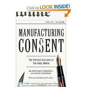 Manufacturing Consent: The Political Economy of the Mass Media: Edward S. Herman, Noam Chomsky: 9780375714498: Amazon.com: Books
