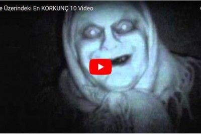 Youtube Üzerinde İzleyebileceğiniz En Korkunç 10 Video