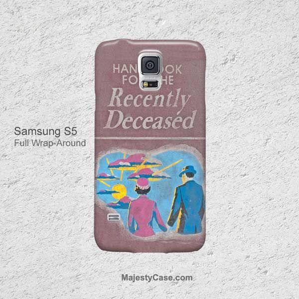 Handbook For The Recently Deceased Samsung galaxy S5 Case