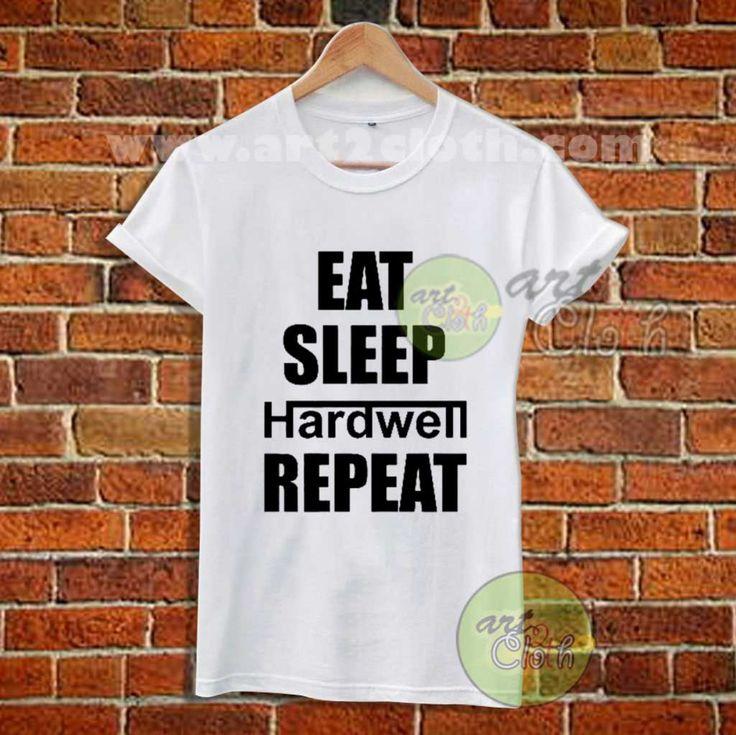 Eat Sleep Hardwell Repeat T Shirt