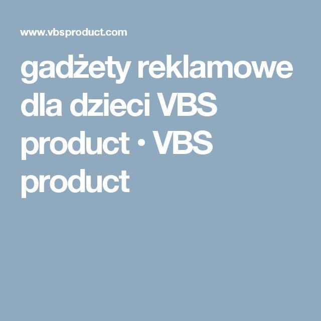 gadżety reklamowe dla dzieci VBS product • VBS product