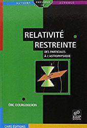 Relativité restreinte: des particules à l'astrophysique (French Edition)