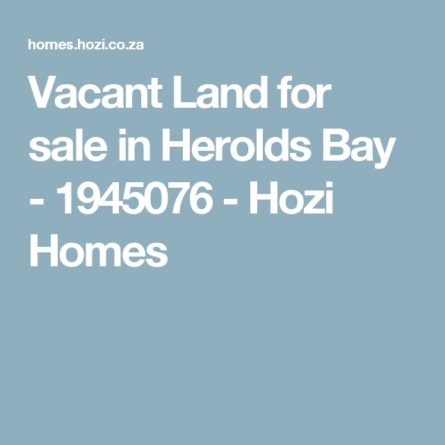 Vacant Land for sale in Herolds Bay - 1945076 - Hozi Homes