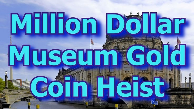 Million Dollar Coin Stolen From Berlin Museum