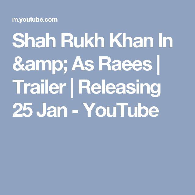 Shah Rukh Khan In & As Raees | Trailer | Releasing 25 Jan - YouTube