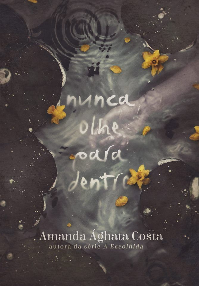 Amanda Ághata Costa divulga capa de Nunca Olhe Para Dentro, seu novo romance - Cantinho da Leitura