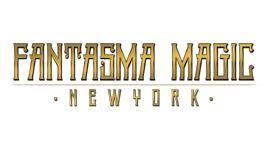 Fantasma Magic - New-York