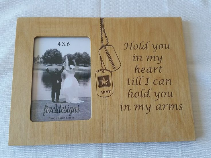 Personalized Military Themed Valentines Photo Frame - Hold you in my heart till I can hold you in my arms.     Army - Navy - Marine Corps - Air Force - Coast Guard - girlfriend - wife -  military love - milso