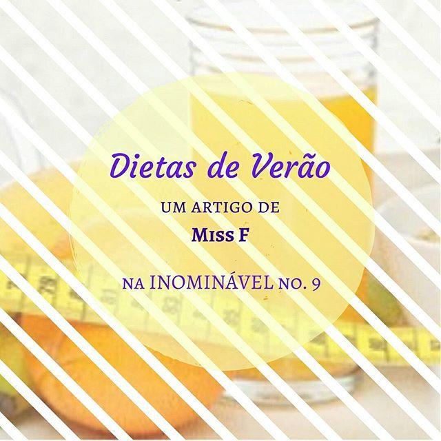As dietas de Verão não estão com nada. Quem o diz é a Miss F, na #revistainominavel no. 9. Concordam?  https://buff.ly/2w3xSo5  #revistadigital #revistaonline #revista #revistaportuguesa #portuguesemagazine #portugal #bookstagram #instadaily #leitura #dietas #opinião #actualidade #sociedade  [link in bio]
