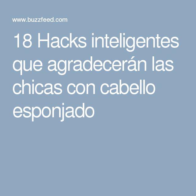 18 Hacks inteligentes que agradecerán las chicas con cabello esponjado