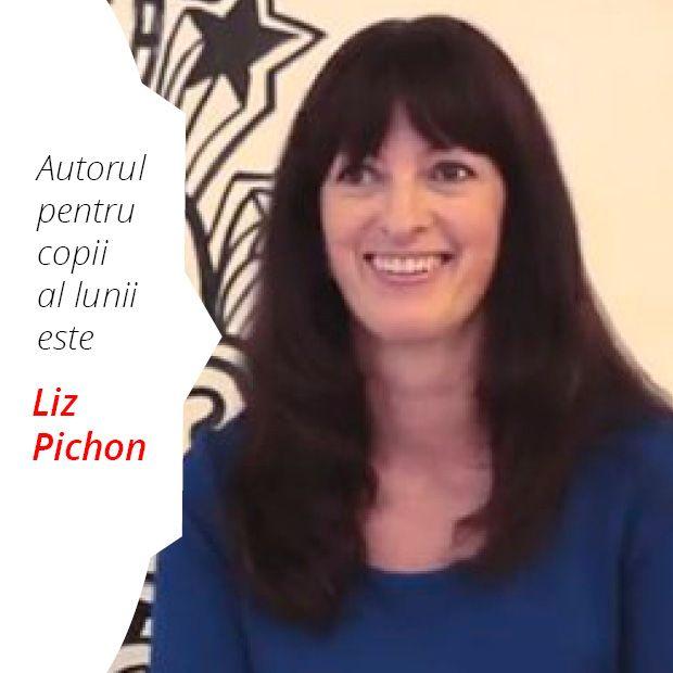 Autorul pentru copii al lunii august 2016 este Liz Pichon.