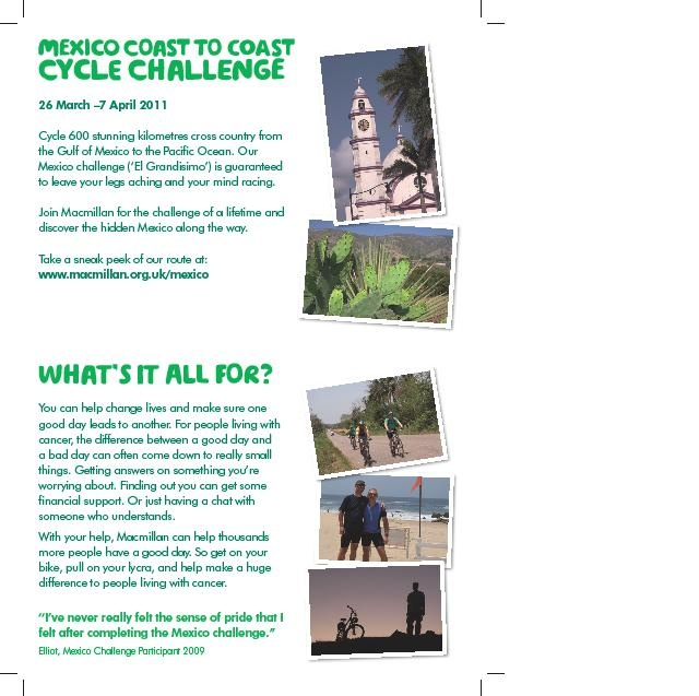 Great piece of work promoting the cycling challenge in Mexico for Macmillan