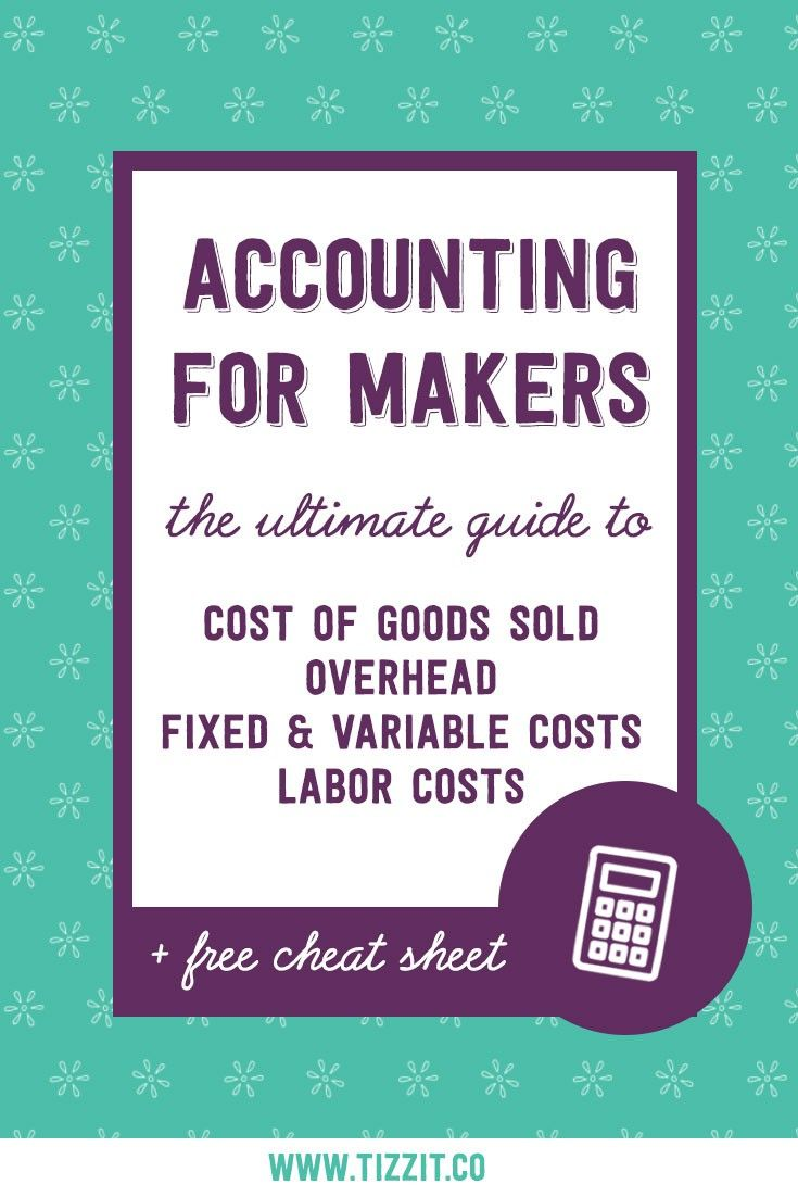 Everything you need to know to calculate easily your handmade business costs + a free cheat sheet to hep you do so! Fixed, variables costs, overhead, COGS..