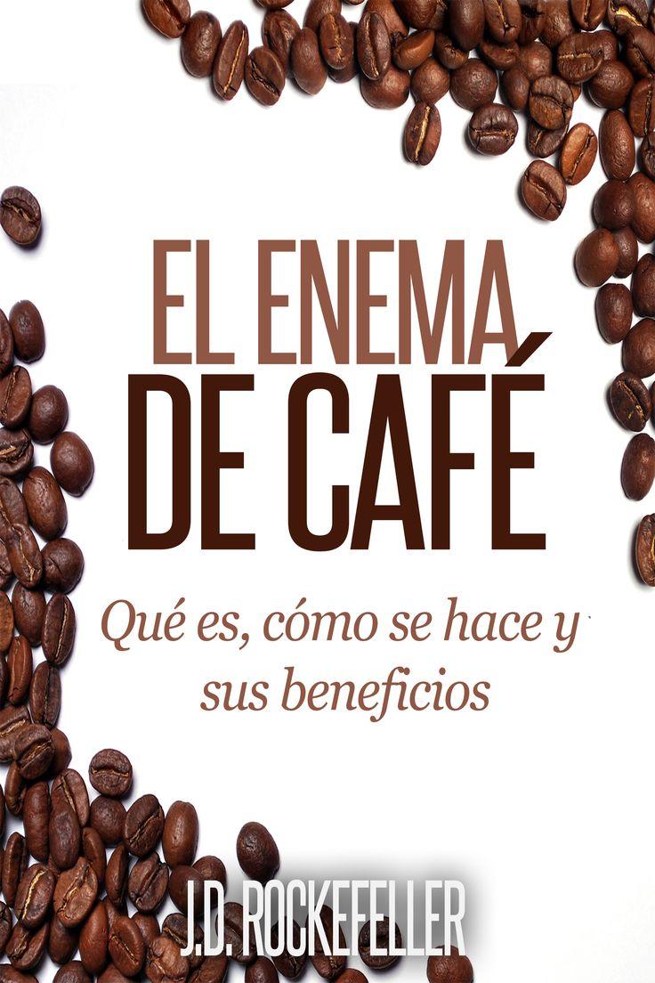 El Enema de Café: Que es, como se hace y sus beneficios