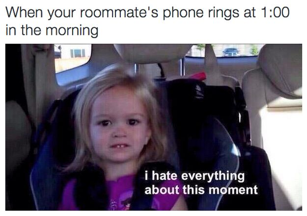 Middle of the night alarms: | 22 Pictures People Without Roommates Will Never Understand