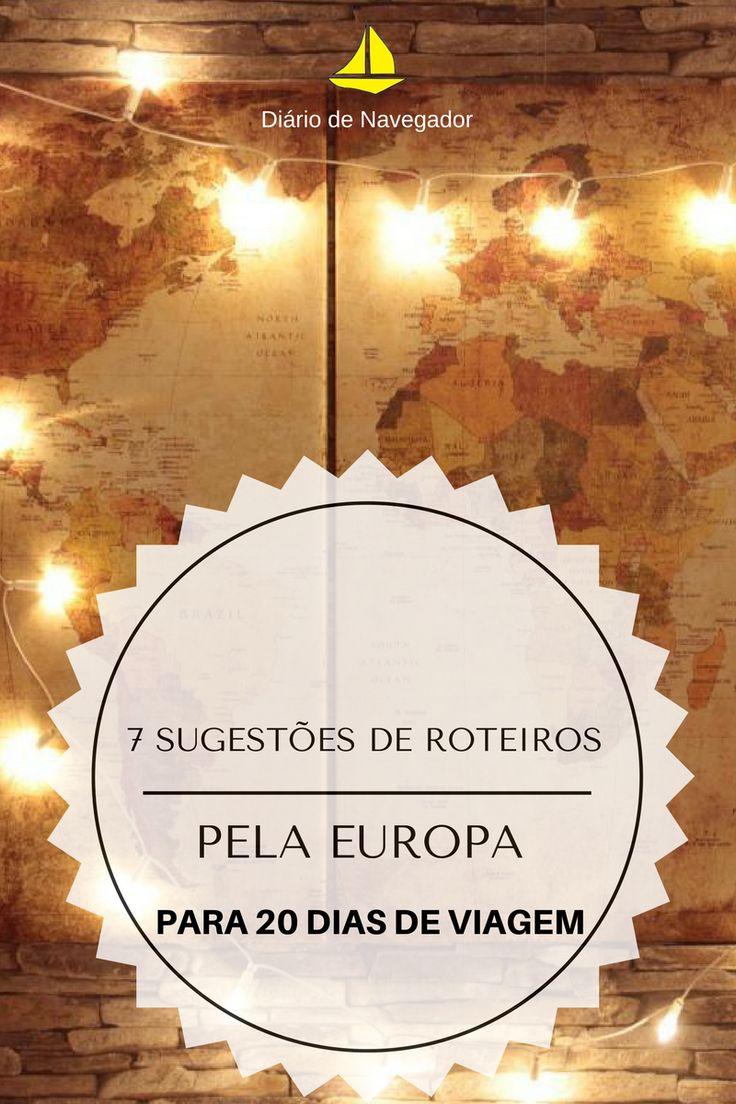 Quer conhecer a Europa? Para te inspirar a montar o seu roteiro particular, elaboramos sete sugestões de roteiros pela Europa!