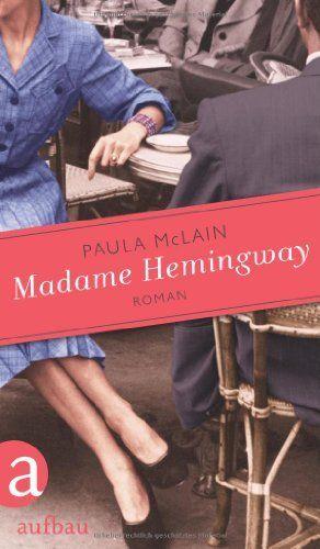 Madame Hemingway: Roman von Paula McLain, http://www.amazon.de/dp/3351033583/ref=cm_sw_r_pi_dp_FlDesb0GY9KX6