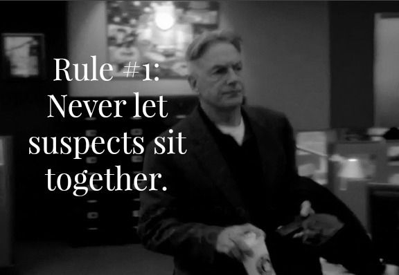 Gibbs' Rule #1. Never let suspects sit together. Put all the quotes together on a board!