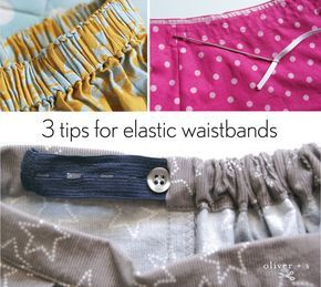 Tips and tricks for elastic waistbands