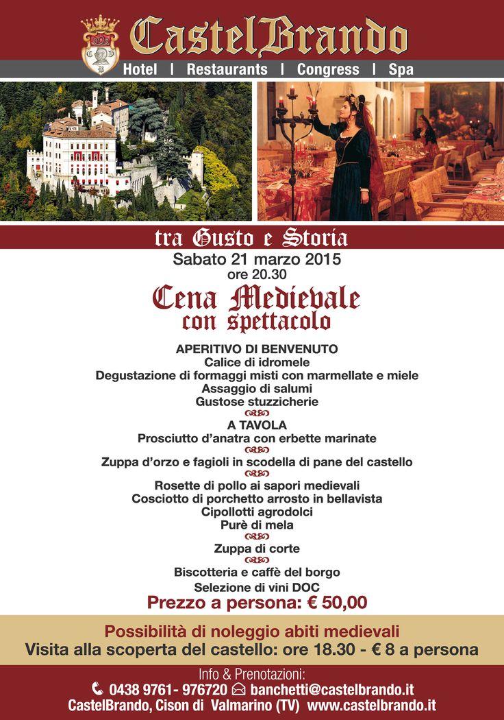 21 marzo, cena Medievale a CastelBrando! Info: 0438-976720 #cenamedievale #medievaldinner #dinner #cena #castello #veneto #venetissimo #venetodigitale