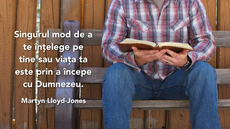 A quote by Martyn Lloyd-Jones on the only way to understand yourself in Romanian.