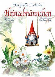 Das große Buch der Heinzelmännchen - Huygen, Will en Illustratie,s Rien Poortvliet.                              lb xxx.