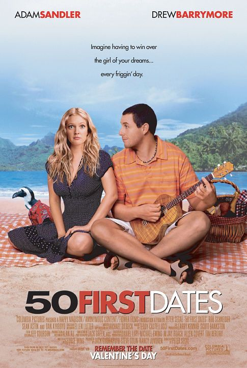 Directed by Peter Segal.  With Adam Sandler, Drew Barrymore, Rob Schneider, Sean Astin. Henry Roth is a man afraid of commitment up until he meets the beautiful Lucy. They hit it off and Henry think he's finally found the girl of his dreams, until he discovers she has short-term memory loss and forgets him the very next day.