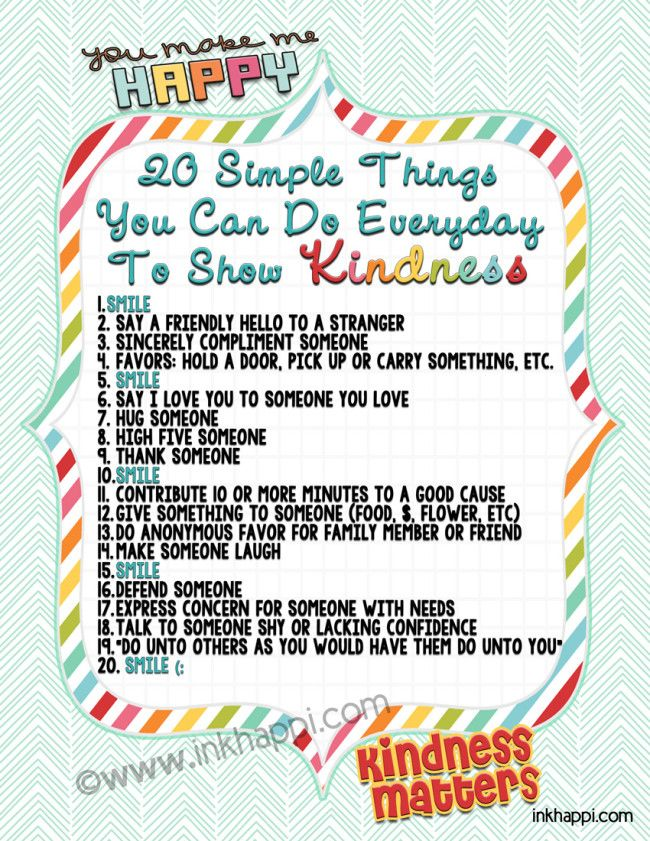 20 simple things you can do every day to show kindness yourself toward others. Be the one to set an example and teach others the importance of kindness... for kindness matters! Lots of free kindness printables at inkhappi.com