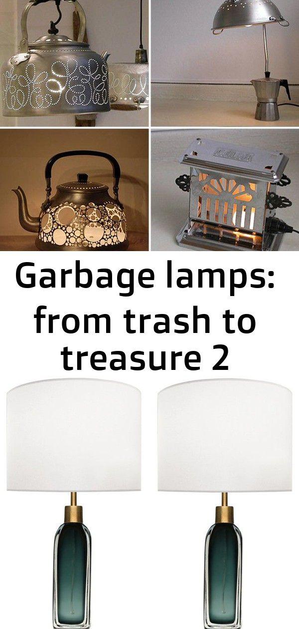 Garbage Lamps From Trash To Treasure 2 Lamp Trash To Treasure Lamp Decor