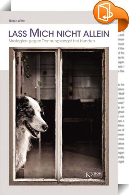 Lass mich nicht allein    ::  Hasst Ihr Hund es auch, alleine zu bleiben? Zerstört er Dinge, während Sie weg sind? Bellt und heult er oder macht er ins Haus? Erwartet er Sie hechelnd und mit weit aufgerissenen Augen, wenn Sie endlich nach Hause kommen? Dann hat Ihr Hund vermutlich Trennungsangst. Dieses Buch bietet Ihnen konkrete Hilfe und geht das Problem von mehreren Seiten gleichzeitig an. Die Strategien der Hundetrainerin Nicole Wilde sind praxiserprobt, bewährt und von jedermann u...