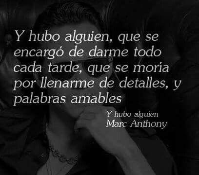 ❤Marc Anthony-  Y hubo alguien.❤
