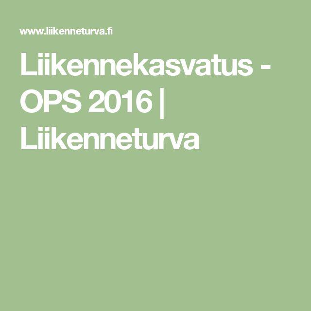 Liikennekasvatus - OPS 2016 | Liikenneturva