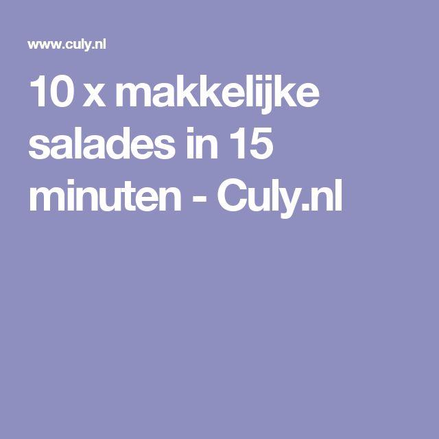 10 x makkelijke salades in 15 minuten - Culy.nl