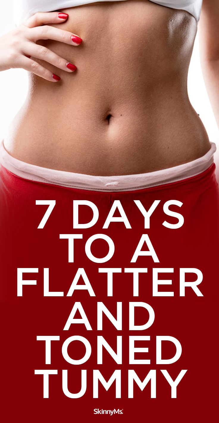 You'll feel better, healthier, and slimmer after just one week—just 7 Days to a Flatter and Toned Tummy!