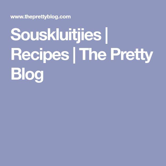 Souskluitjies | Recipes | The Pretty Blog