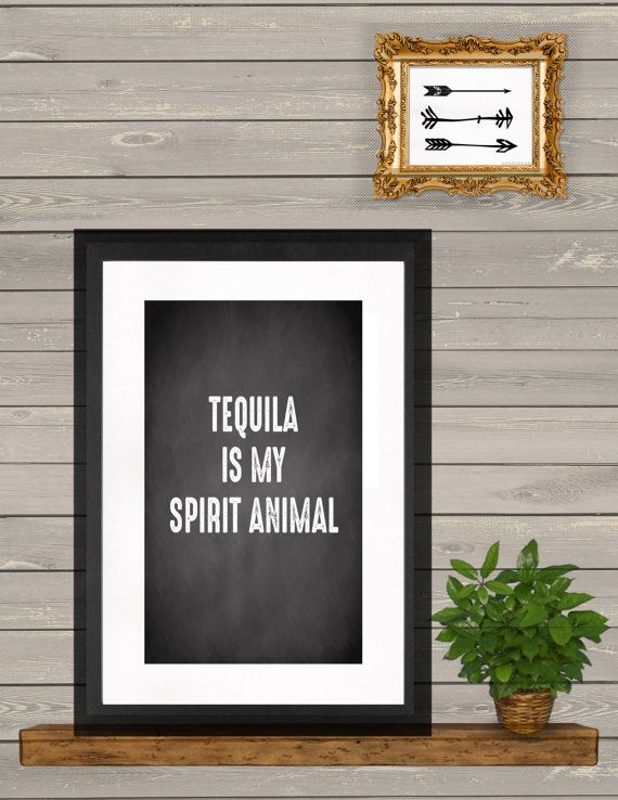 Tequila Is My Spirit Animal print tequila by StopInForAPrint