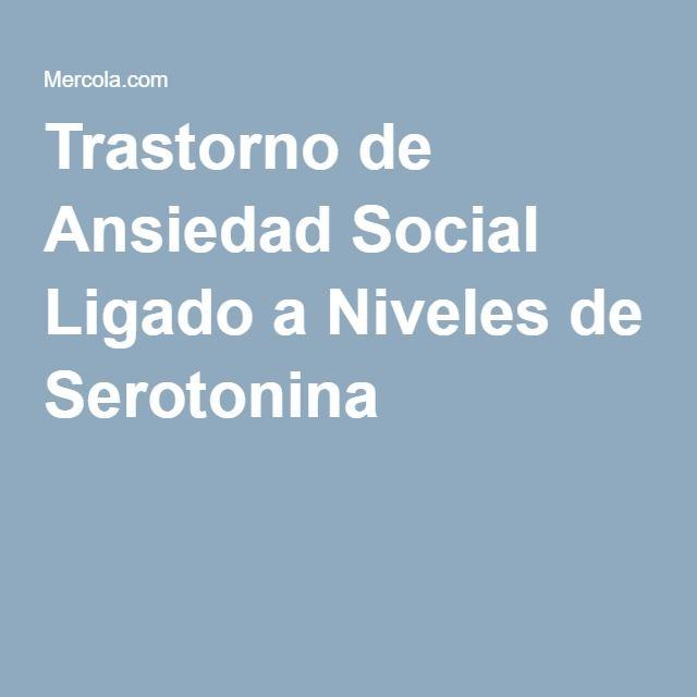 Trastorno de Ansiedad Social Ligado a Niveles de Serotonina