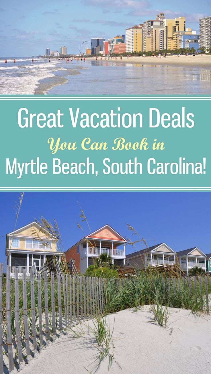 Vacation deals in myrtle beach south carolina