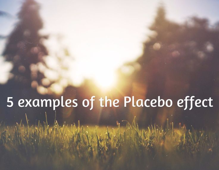 9 Best Examples Of The Placebo Effect Images On Pinterest Nursing