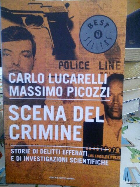 Scena del crimine di Carlo Lucarelli e Massimo Picozzi.